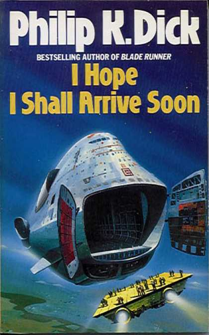 Philip K. Dick - I Hope I Shall Arrive Soon 2