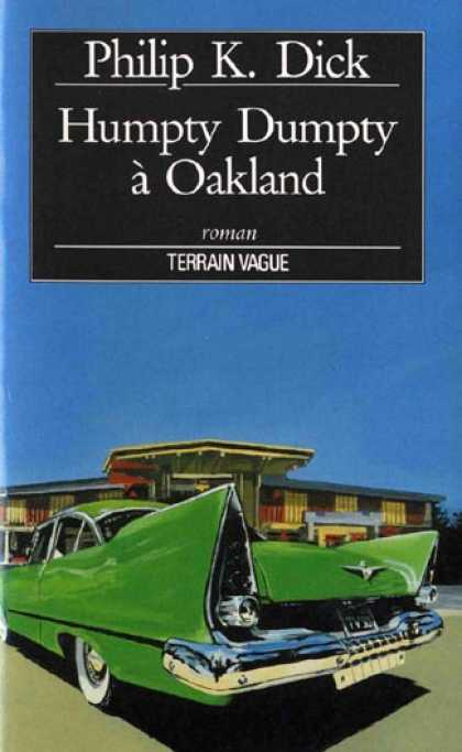 Philip K. Dick - Humpty Dumpty in Oakland 3 (French)