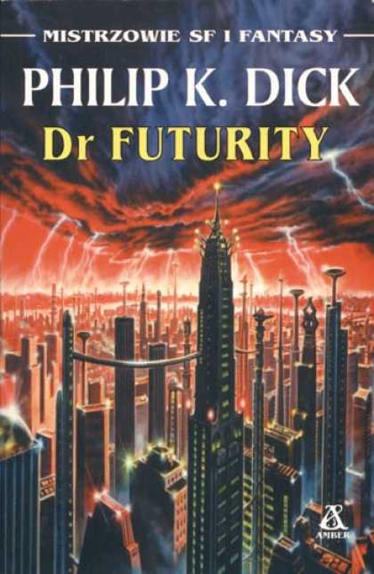 Philip K. Dick - Dr. Futurity 10 (Polish)