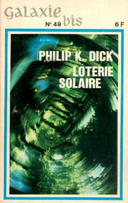 Philip K. Dick - Solar Lottery 11 (French)