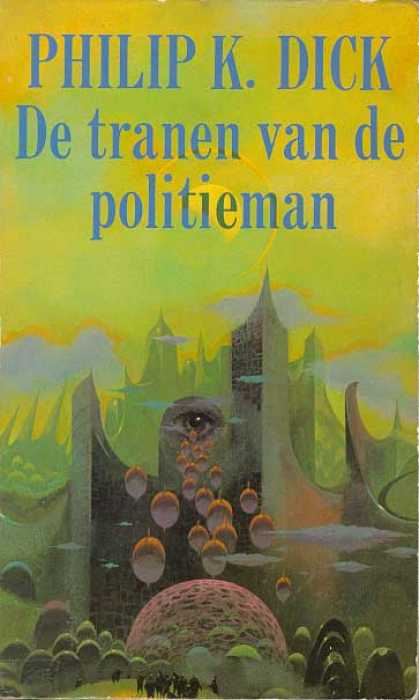 Philip K. Dick - Flow My Tears The Policeman Said 9 (Dutch)