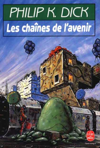 Philip K. Dick - Chains of the Future (French)