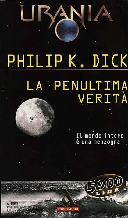 Philip K. Dick - The Penultimate Truth 11 (Italian)