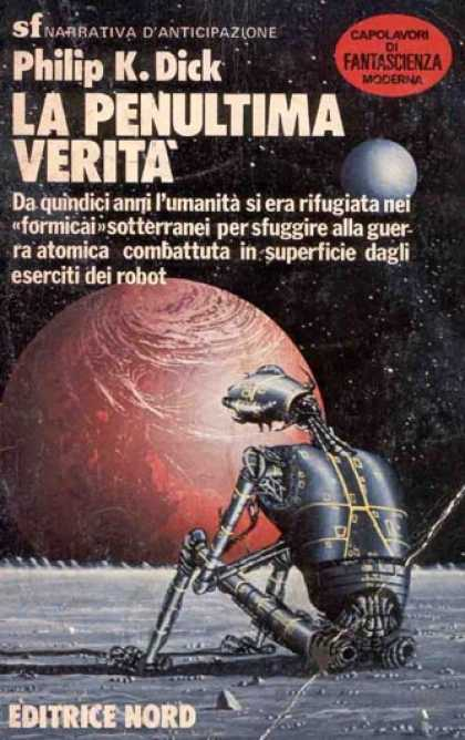 Philip K. Dick - The Penultimate Truth 10 (Italian)