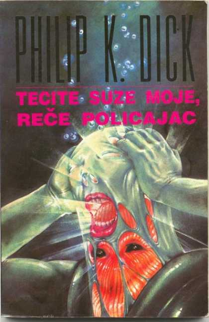 Philip K. Dick - Flow My Tears The Policeman Said 15 (Yugoslavia)