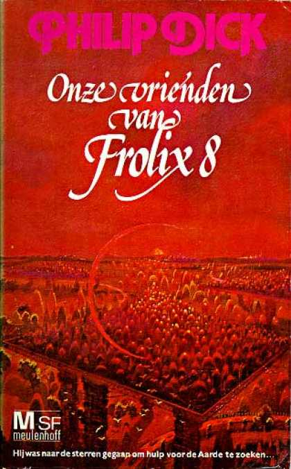 Philip K. Dick - Our Friends From Frolix 8 (6), Dutch