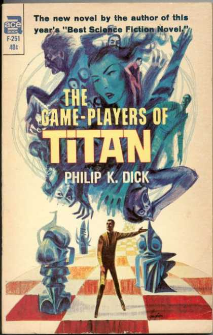 Philip K. Dick - The Game Players Of Titan
