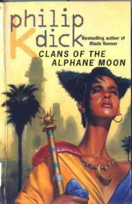 Philip K. Dick - Clans of the Alphane Moon 3