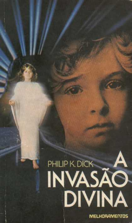 Philip K. Dick - The Divine Invasion 9 (Brazil)