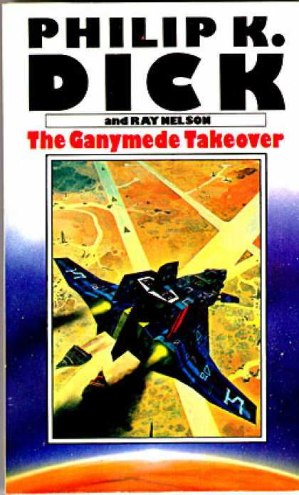 Philip K. Dick - Ganymede Takeover 2