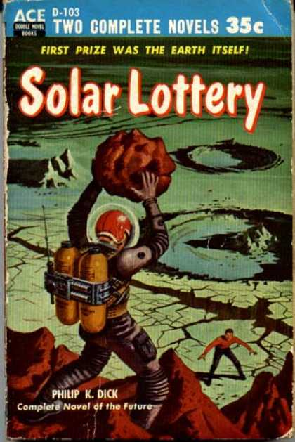 Philip K. Dick - Solar Lottery 3