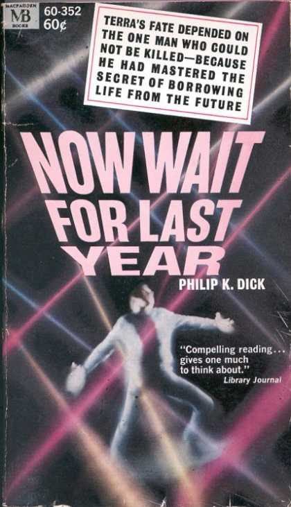 Philip K. Dick - Now Wait For Last Year 3