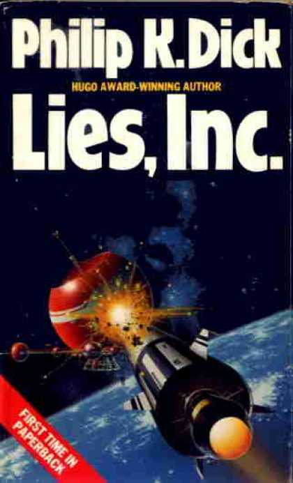 Philip K. Dick - Lies, Inc.