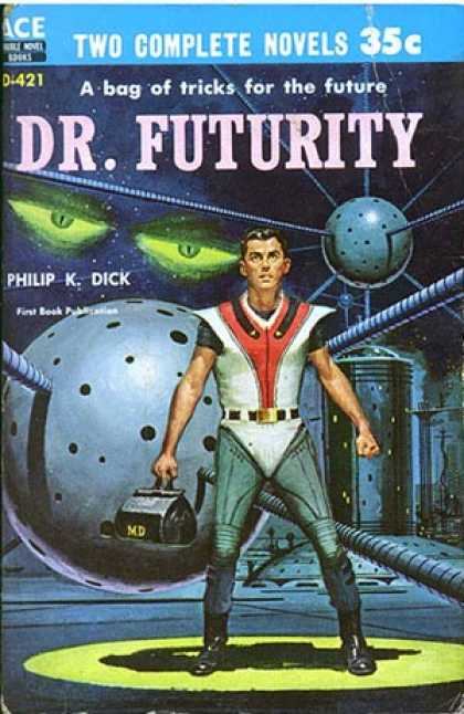 Philip K. Dick - Dr. Futurity 5