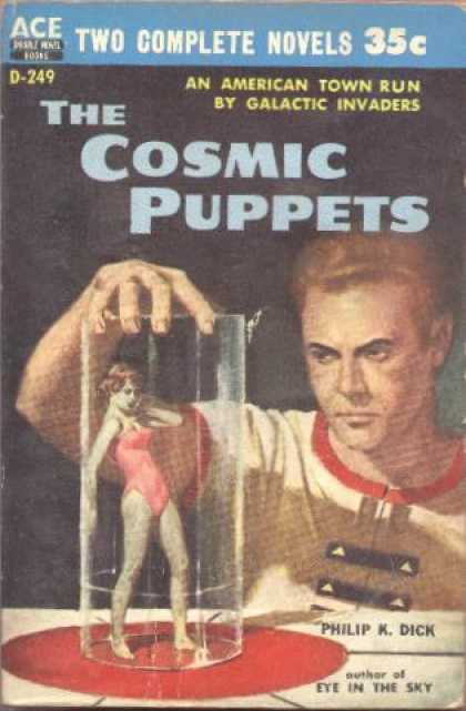 Philip K. Dick - Cosmic Puppets