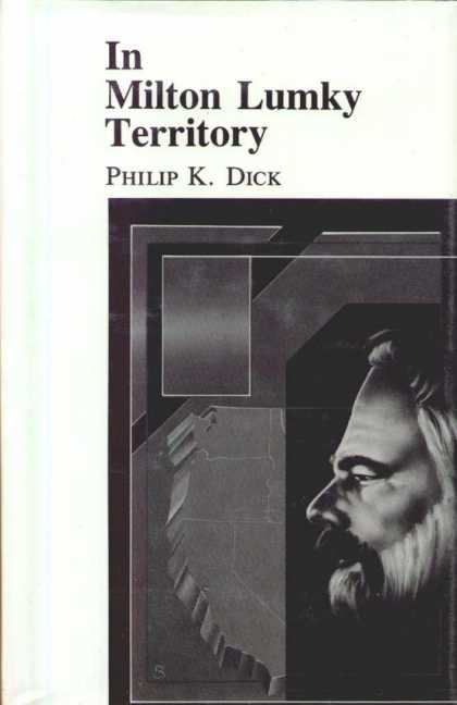 Philip K. Dick - In Milton Lumky Territory 3