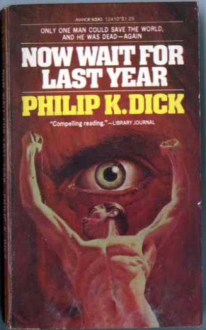 Philip K. Dick - Now Wait For Last Year