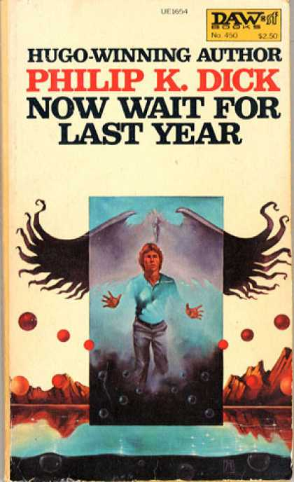 Philip K. Dick - Now Wait For Last Year 4