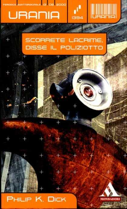 Philip K. Dick - Flow My Tears The Policeman Said 11 (Italian)