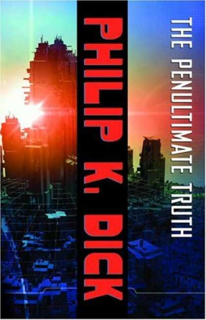 Philip K. Dick - The Penultimate Truth 16