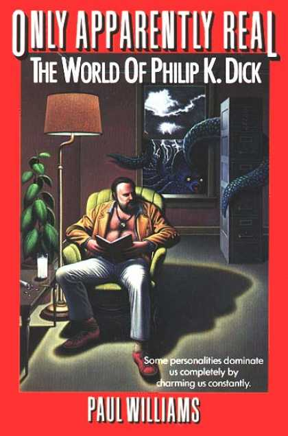 Philip K. Dick - Only Apparently Real