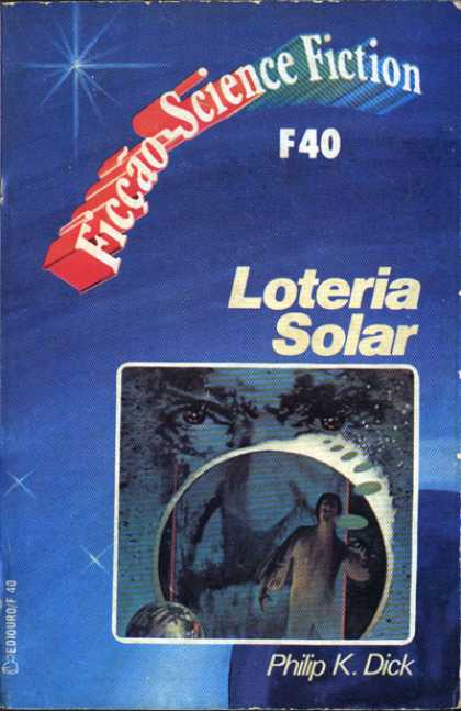 Philip K. Dick - Solar Lottery 23 (Brazilian)