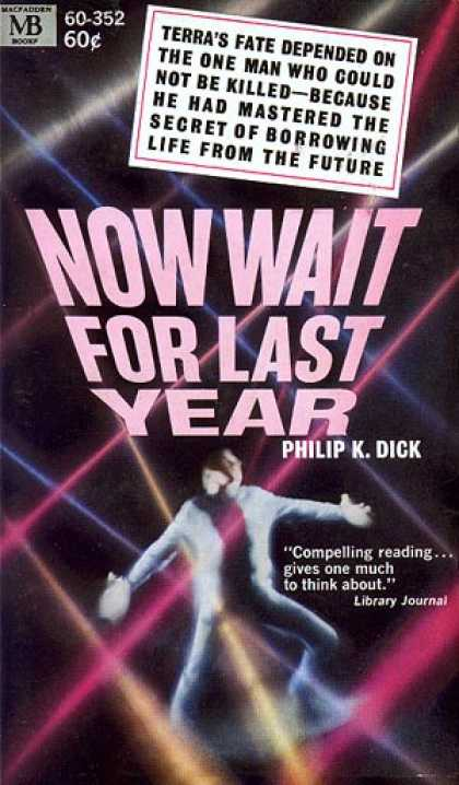 Philip K. Dick - Now Wait For Last Year 9