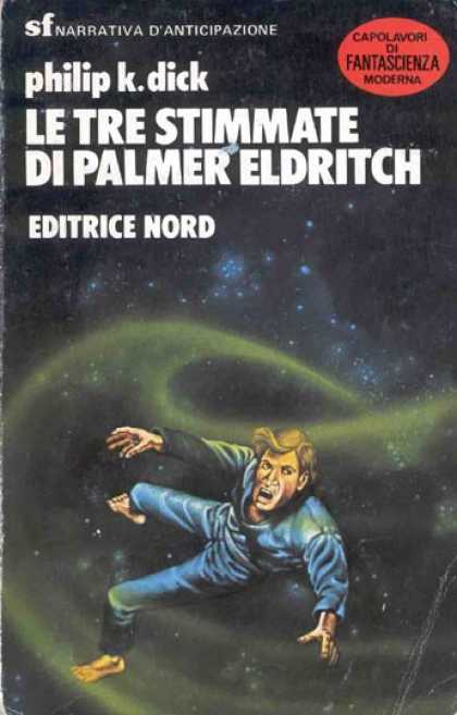 Philip K. Dick - The Three Stigmata of Palmer Eldritch 16 (Italian)