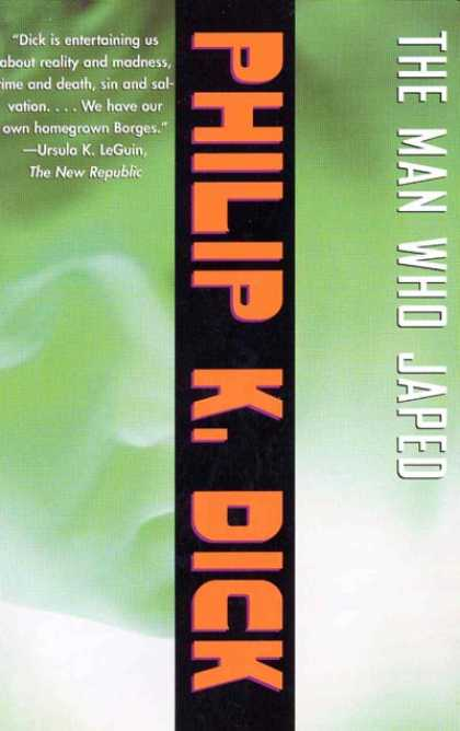 Philip K. Dick - The Man Who Japed 10