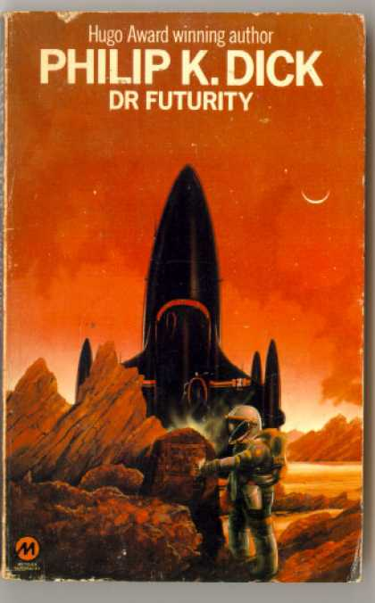 Philip K. Dick - Dr. Futurity 7