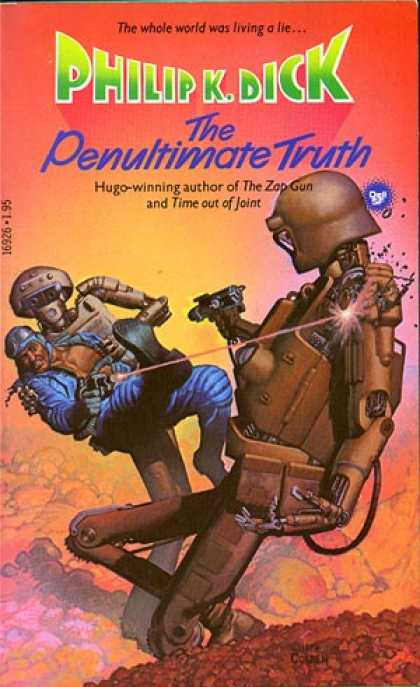 Philip K. Dick - The Penultimate Truth
