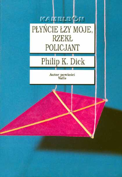 Philip K. Dick - Flow My Tears The Policeman Said 19 (Polish)