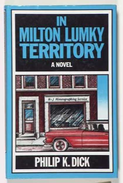 Philip K. Dick - In Milton Lumky Territory 2