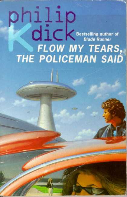 Philip K. Dick - Flow My Tears The Policeman Said 7
