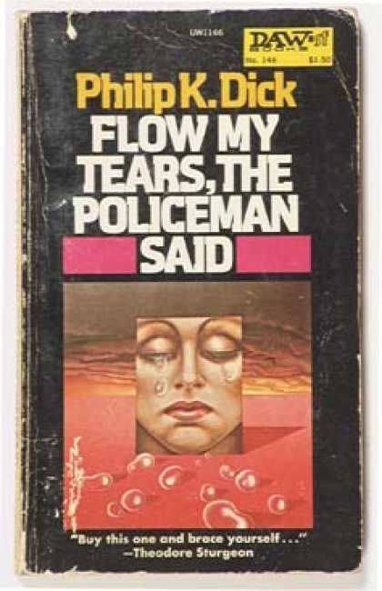 Philip K. Dick - Flow My Tears The Policeman Said 3