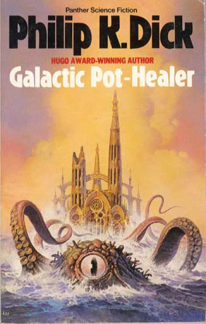Philip K. Dick - Galactic Pot Healer 3