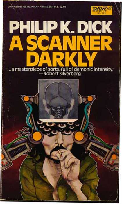 Philip K. Dick - A Scanner Darkly 7