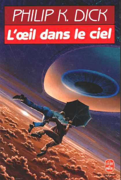 Philip K. Dick - Eye in The Sky 5 (French)