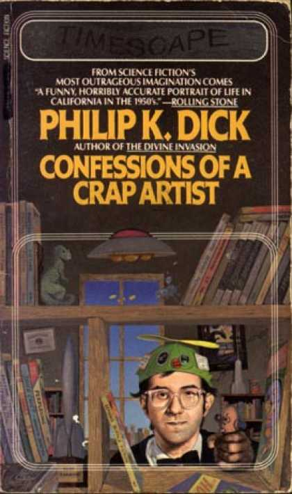 Philip K. Dick - Confessions of a Crap Artist 2