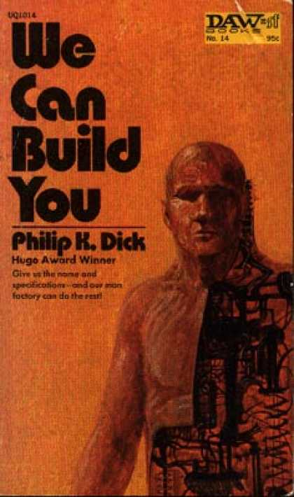 Philip K. Dick - We Can Build You 3