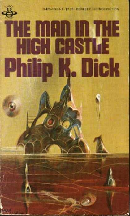 Philip K. Dick - The Man In The High Castle 3