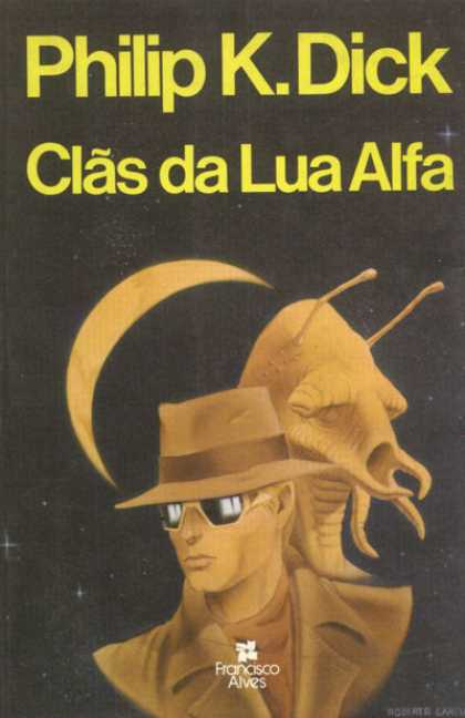 Philip K. Dick - Clans of the Alphane Moon 18 (Brazilian)