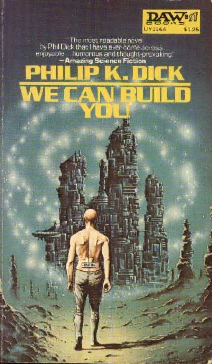 Philip K. Dick - We Can Build You 4