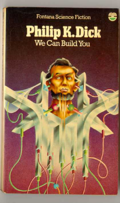 Philip K. Dick - We Can Build You 11