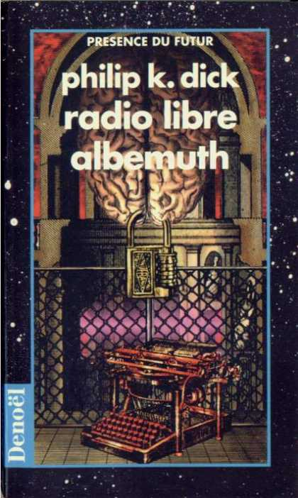 Philip K. Dick - Radio Free Albemuth 6 (French)