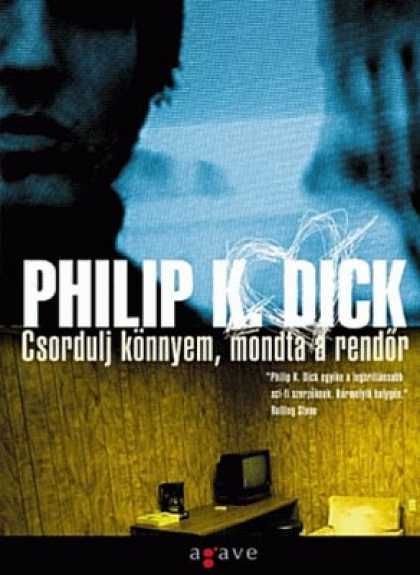 Philip K. Dick - Flow My Tears The Policeman Said 22 (Hungarian)