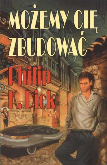 Philip K. Dick - We Can Build You 12 (Polish)