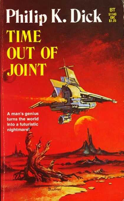 Philip K. Dick - Time Out Of Joint