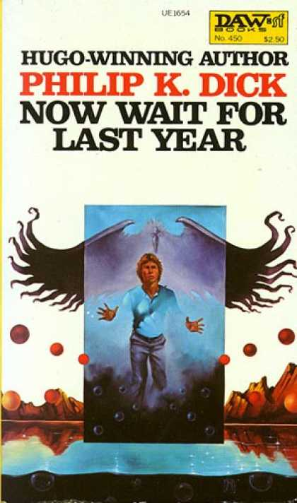 Philip K. Dick - Now Wait For Last Year 7