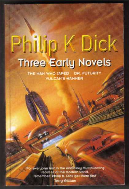 Philip K. Dick - Three Early Novels